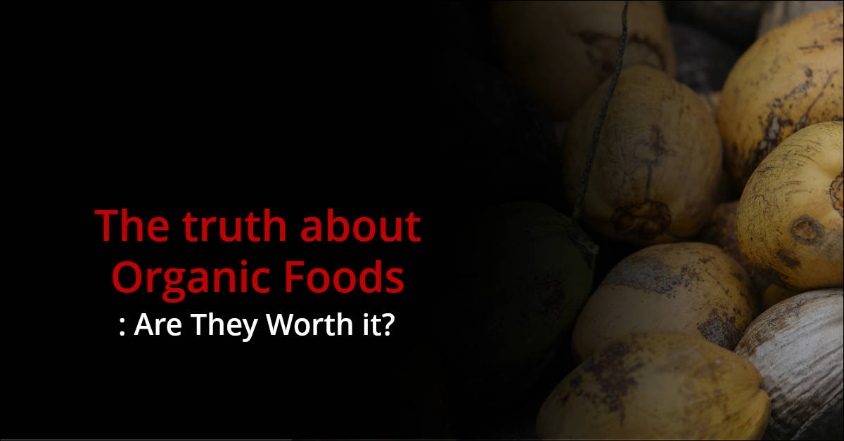 organic food is it worth Is organic food really better for your health we continue our investigation and find out what two more women think of organic produce.