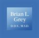 Brian Grey, DDS