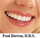 Paul Burton, D.D.S.