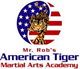 Mr. Rob's American Tiger Martial Arts Academy