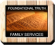 Foundational Truth Family Services